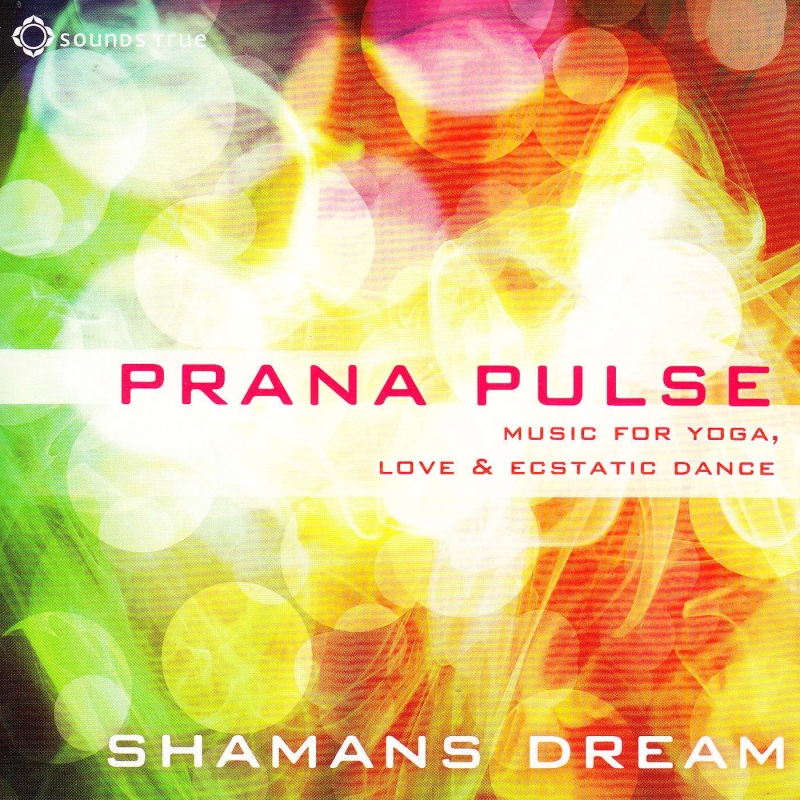 Shaman's Dream – Prana Pulse